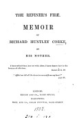 The Refiner S Fire Memoir Of Richard Huntley Corke By His Mother