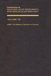 Progress in Nucleic Acid Research and Molecular Biology: Volume 19
