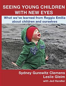Seeing Young Children with New Eyes PDF