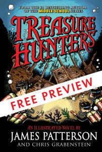 Treasure Hunters   FREE PREVIEW EDITION  The First 10 Chapters  Book