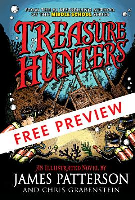 Treasure Hunters   FREE PREVIEW EDITION  The First 10 Chapters