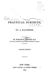 Letters on Practical Subjects to a Daughter