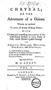 Chrysal: Or, The Adventures of a Guinea, Volume 1
