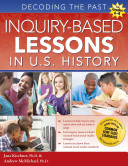 Inquiry Based Lessons In U S History Decoding The Past Book PDF