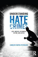 Understanding Hate Crimes