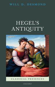 Hegel s Antiquity PDF