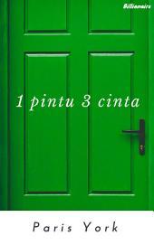 1 Pintu 3 Cinta