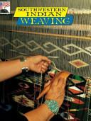 Southwestern Indian Weaving