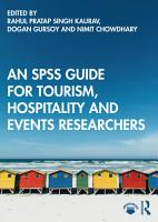 An SPSS Guide for Tourism  Hospitality and Events Researchers PDF