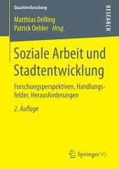 Soziale Arbeit und Stadtentwicklung: Forschungsperspektiven, Handlungsfelder, Herausforderungen, Ausgabe 2