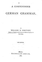 A Compendious German Grammar