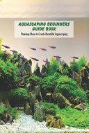 Aquascaping Beginners Guide Book PDF