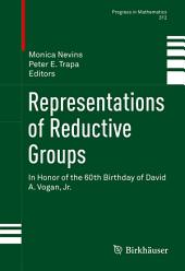 Representations of Reductive Groups: In Honor of the 60th Birthday of David A. Vogan, Jr.