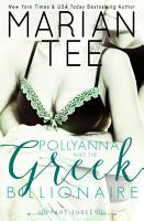 Pollyanna and the Greek Billionaire   Innocent and Betrayed  Part 3 PDF
