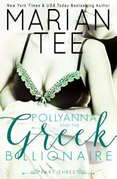 Pollyanna and the Greek Billionaire - Innocent and Betrayed, Part 3