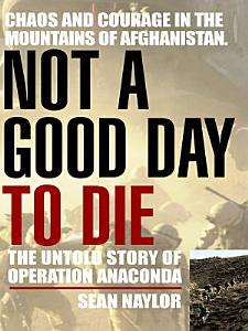 Not a Good Day to Die Book