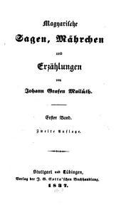 Magyarische Sagen, Mährchen und Erzählungen: Band 1