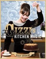 Gizzi s Kitchen Magic PDF