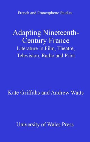 Adapting Nineteenth Century France