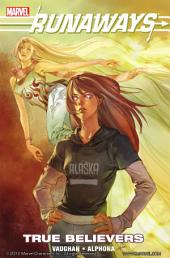 Runaways: True Believers