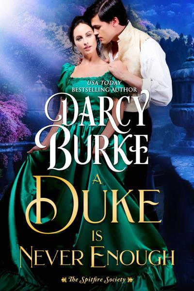 Download A Duke is Never Enough Book