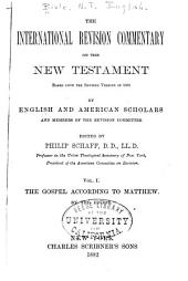 The International Revision Commentary on the New Testament: Based Upon the Revised Version of 1881, Volume 2