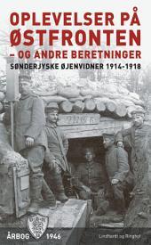 Oplevelser på Østfronten - og andre beretninger: Bind 6