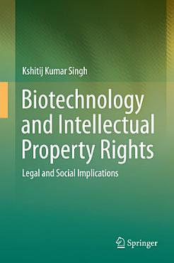 Biotechnology and Intellectual Property Rights PDF