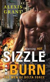 Sizzle and Burn: The Men of Delta Force