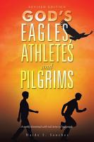 God   S Eagles  Athletes and Pilgrims PDF