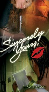 Sincerely Yours: True 2 Life Street
