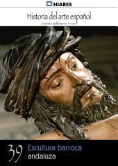 39.- Escultura barroca andaluza