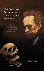 Employing Nietzsche's Sociological Imagination