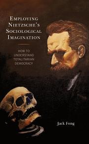 Employing Nietzsche s Sociological Imagination PDF
