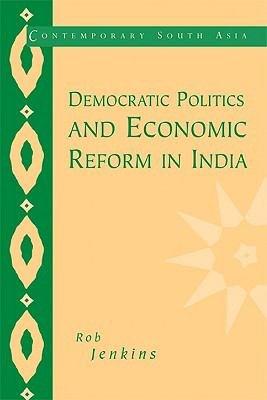 Democratic Politics and Economic Reform in India PDF