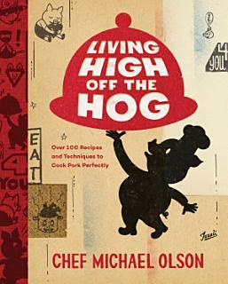 Living High Off the Hog Book