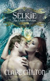 Selkie: A Mythical Fantasy Romance