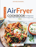 Air Fryer Low Carb Cookbook For Beginners