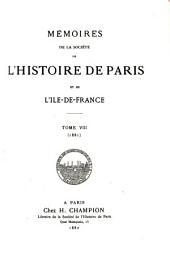 Mémoires de la Société de l'Histoire de Paris et de l'Ile-de-France: Volume8