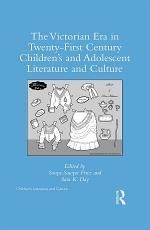 The Victorian Era in Twenty-First Century Children's and Adolescent Literature and Culture
