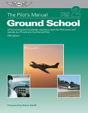 The Pilot s Manual  Ground School