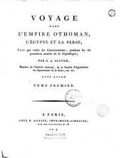 Voyage dans l'Empire Othoman, l'Egypte et la Perse, fait par ordre du gouvernement, pendant les six premières années de la République,... avec Atlas