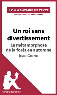 Un roi sans divertissement de Jean Giono   La m  tamorphose de la for  t en automne PDF