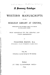A Summary Catalogue of Western Manuscripts in the Bodleian Library at Oxford Which Have Not Hitherto Been Catalogued in the Quarto Series: Volume 3