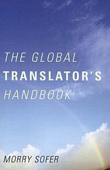The Global Translator s Handbook PDF