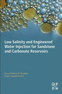 Low Salinity and Engineered Water Injection for Sandstone and Carbonate Reservoirs PDF
