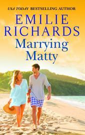 Marrying Matty