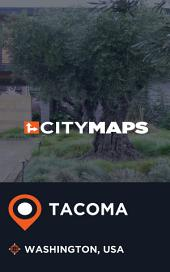 City Maps Tacoma Washington, USA