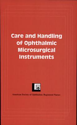 Care and Handling of Ophthalmic Microsurgical Instruments PDF