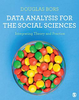 Data Analysis for the Social Sciences Book